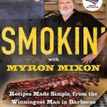 Myron Mixon Smoker Cookbook